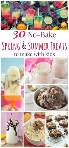 30 No-Bake Spring and Summer Treats to Make with Kids - From ice cream and popsicles to dessert dips and no-bake cookies, plus a few smoothies and shakes, keep cool and whip up some favorite warm weather snacks, sweets, and desserts. Some healthy optons too! #ad | cupcakesandkalechips.com