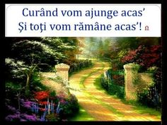 asz cand toti vom ajunge acas - YouTube Country Roads, Youtube, Youtube Movies