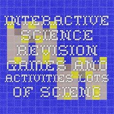 Interactive Science Revision - Games and Activities Lots of science games - healthy bodies, life cycles, teeth etc