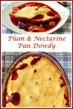 Plum and Nectarine Five Spice Pan Dowdy - here's a real old fashioned favorite dessert where pie meets a fruit crumble. Switch up the stone fruits to use peaches or apricots or many other summer and fall fruits.