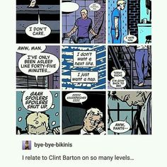 Ladies and gentlemen, I present to you, Clint Barton! Clint may be better know to you as the Avenger, Hawkeye, but I'll have you know that he is, on many levels, a reletively normal human being just like us.