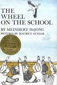 Wheel on the School, The by Meindert DeJong