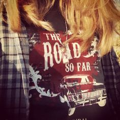 """Supernatural T-Shirt """"The Road So Far"""" (for those who don't know, that's the opening to every episode) *cough* Mom... *cough*"""