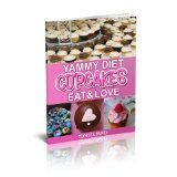 Free Kindle Book -  [Cooking] Yammy Diet Cupcakes
