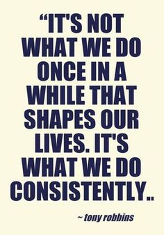 20 Quotes About Consistency