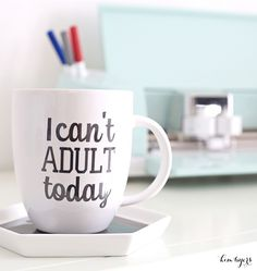 Make this funny mug, I Can't Adult Today, in minutes with the Cricut Explore Air 2. For more crafty ideas, visit The Celebration Shoppe!