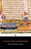 Chronicles of the Crusades by Jean de Joinville & Geffroy de Villehardouin