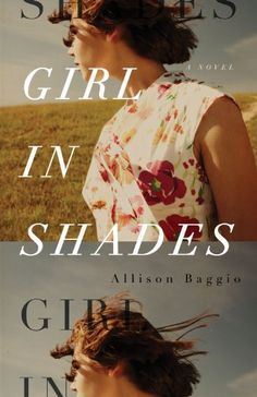 Girl In Shades by Allison Baggio; designed by David A. Gee (ECW Press)