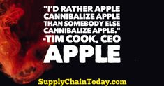 Apple CEO Tim Cook Quotes - Cooking Quotes, Intelligence Quotes, Find Quotes, Freedom Of Speech, Leadership Quotes, Supply Chain, Steve Jobs, Artificial Intelligence, Business Quotes
