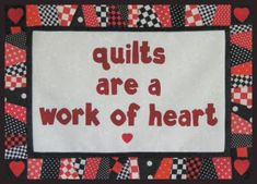 Quilts are a Work of Heart Free Quilt Pattern Wallhanging