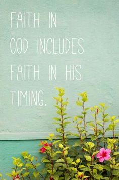 Faith and trust in His Divine providence.
