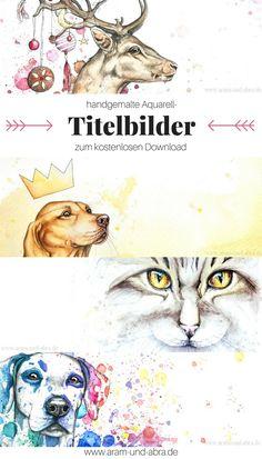 Freebie: Handgemalte Aquarell Titelbilder zum kostenlosen Download Illustrationen/Tierportraits (Hund, Katze, Hirsch) von Aram und Abra