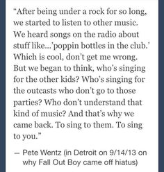And I thank you for that Pete Wentz