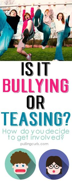 Is it bullying or just teasing? Lessons for kids / prevention / lesson / awareness / teens / parents Parenting For Dummies, Parenting Done Right, Parenting Teenagers, Parenting Plan, Parenting Articles, Parenting Classes, Parenting Books, Parenting Styles, Attachment Parenting
