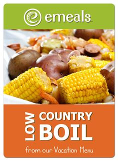 Low country boil- a fun & easy meal w/ shrimp, potatoes, corn, sausage, & butter.