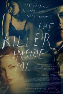 The Killer Inside Me - A West Texas deputy sheriff is slowly unmasked as a psychotic killer.