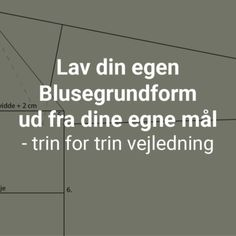Blusegrundformen - laer at konstruere dine egne bluser - featured image