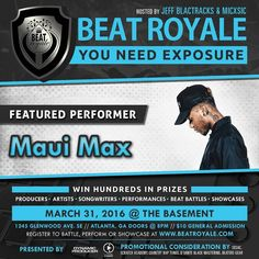 This Thursday @Mauimaxx  is coming to bless the Beat Royale soundstage during the opening set .  This epic night will be hosted by @MICxSIC and @JeffBlactracks doors open to the @Basement_EAV at 8:00pm. $10 At The Door.  VIP Battle and Performance Registration:  http://ift.tt/20QLLdw #beatroyale #atlanta #dynamicproducer #beatbattleking #superproducer #superproducers #musicbusiness #christianhiphop #futureproducer #christianproducer #musicproducerlife #producerlife #musicnetworking…