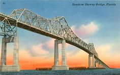 Sunshine Skyway Bridge Postcard http://www.annamariaislandhomerental.com/ FB: Anna Maria Island Beach Life