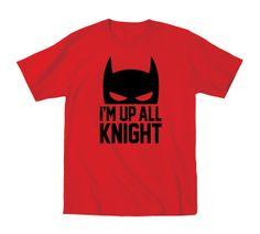 """Batman """"I'm up all knight"""" t shirt   #boys #batman #dccomics"""