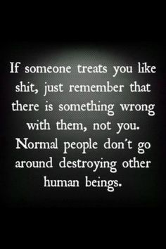 only people who are damaged  try to damage others