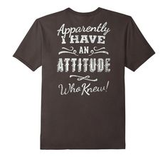 Men's Funny Apparently I Have An Attitude Who Knew T-shirt Gift 3XL Asphalt