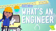 You've heard of Engineers, I'm sure. But, what are Engineers? Well, it turns out that they're all kinds of people doing all kinds of neat work! Want to be one? Well, join Sabrina in this episode of Crash Course Kids where she talks about what they do and why they do it!