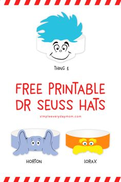 Free Dr Seuss Printables for the classroom. Kids will love wearing these fun headbands (thing The Lorax, and Horton) when they celebrate Dr. Dr Seuss Game, Dr Seuss Week, Dr. Seuss, Dr Seuss Birthday Party, Celebrating Dr Seuss Birthday, Birthday Ideas, Dr Seuss Printables, Dr Seuss Decorations, Dr Seuss Shirts