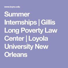Summer Internships     Gillis Long Poverty Law Center   Loyola University New Orleans