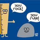 You Rock, You Rule