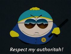 He knows how to lay down the law. | 24 Reasons Why Eric Cartman Is The Greatest Cartoon Character Ever Created