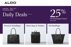 Online & In-Store : Daily Deals! 25% #Off of all handbags & wallets.  Store : #Aldo Scope: Entire Store   Ends On : 11/27/2016    Get more deals: http://www.geoqpons.com/Aldo-coupon-codes  Get our Android mobile App: https://play.google.com/store/apps/details?id=com.mm.views    Get our iOS mobile App: https://itunes.apple.com/us/app/geoqpons-local-coupons-discounts/id397729759?mt=8