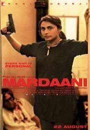 Mardaani Full Hindi Movie Watch online Trailer 2014 for free letest new runing Rani Mukerji, Jisshu Sengupta, Tahir Bhasin, Priyanka Sharma, Akhilesh Verma