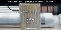 For Learners: 50 Beautiful Japanese Words & Phrases Pt. 7 Beautiful Japanese Words, Japanese Phrases, Kintsugi, Japanese Language, Nihongo, Im Not Perfect, Inspirational Quotes, Learning, Philosophy
