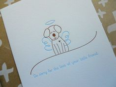letterpress dog sympathy card Sympathy Card Sayings, Cat Cards, Animal Cards, Letterpress Printing, Card Making Inspiration, Blank Cards, Cardmaking, Condolence, Pets
