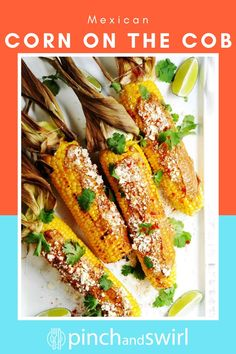 Grilled Mexican Corn on the Cob (also called Mexican Street Corn or Elote Corn) is a favorite street food in Mexico that's easy to make at home on your grill with this simple recipe. Serve it in this classic way or mix things up and serve it as a Mexican street corn recipe off the cob, aka Mexican Street Corn Salad! #mexicanstreetcorn #mexicancornonthecob #cornonthecob #grilledmexicanstreetcorn #cincodemayo #mexicancorn #elotecorn Healthy Grilling Recipes, Healthy Summer Recipes, Quick Healthy Meals, Vegetarian Recipes, Mexican Street Corn Salad, Mexican Corn, Egg Recipes, Real Food Recipes, Great Recipes