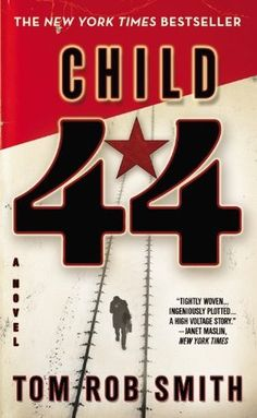 Child 44, by Tom Rob Smith. Click on the cover to read a review of this title by Lori.