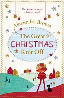 The Great Christmas Knit Off by Alexandra Brown | Book Review | Christmas Corner | Paris Baker's Book Nook