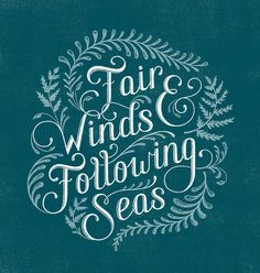 Fair Winds and Following Seas by Lauren Hom, via Behance