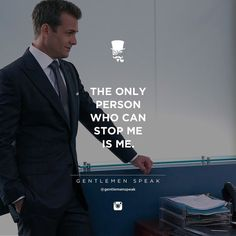#gentlemenspeak #gentlemen #quotes #follow #life #classy #blogger #menstyle #menwithclass #menwithstyle #elegance #entrepreneurquotes #lifequotes #motivationalquotes #stopme #neverquit #dontstop #harveyspecter #suits #theonlyperson #office #shadesofblue #respect