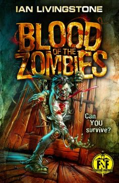 The cover for the brand new Fighting Fantasy gamebook, Blood of the Zombies by Ian Livingstone, out August! Fighting Fantasy Books, Ian Livingstone, Zombie Army, See Games, Horror Themes, Fantasy Series, Fantasy Art, Zombie Apocalypse, Fiction Books