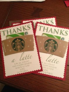 """Such a cute idea for teachers gifts!!  I took 5x7 scalloped white paper for craft store, and red 12x12 paper from craft store. I stopped by Starbucks and purchased gifts cards and asked for 4 coffee sleeves. I make the """"Thanks a Latte"""" in photoshop to customize it for Christmas and printed on the paper, glued it all together and ta da :) Super easy, super cute!"""