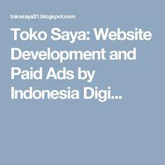 Toko Saya: Website Development and Paid Ads by Indonesia Digi...