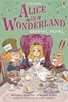 Alice in Wonderland - Graphic Novels: Punter, Russell, Bursi, Simona: 9781474952446: Amazon.com: Books
