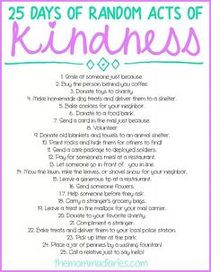 25 Days of Random Acts of Kindness + FREE Printables! – The Momma Diaries Random Acts of Kindness, Random Acts of Kindness Ideas, Random Acts of Kindness for Kids, Kindness Projects, Kindness Activities, Daily Activities, Kindness For Kids, Random Acts Of Kindness Ideas For School, Small Acts Of Kindness, Kindness Challenge, Kindness Matters, Act Of Kindness Quotes