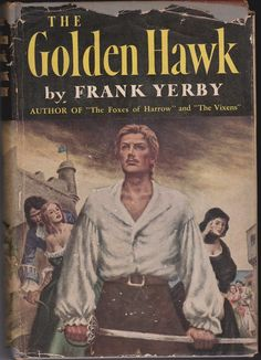 The golden hawk.: Frank Yerby: Amazon.com: Books