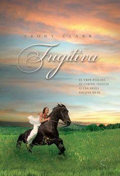 Fugitiva - Ebony Clark #Romántica
