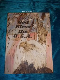 God Bless the U.S.A. by WoodFARTS on Etsy Eagle, statue of Liberty, and Flag woodburning.