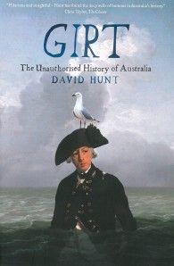 Girt: The Unauthorised History of Australia – Get Reading!