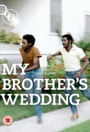 My Brother's Wedding (1983) - IMDb Directed and Written by Charles Burnett